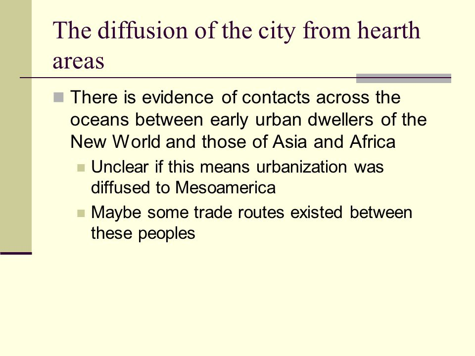 The diffusion of the city from hearth areas