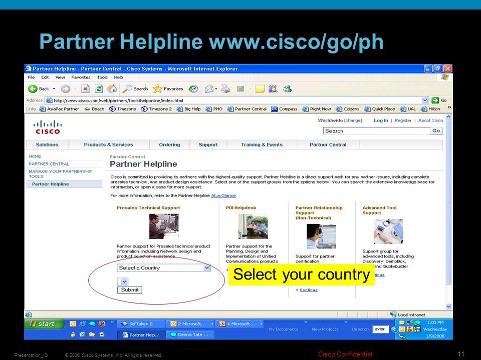 Partner Helpline www.cisco/go/ph