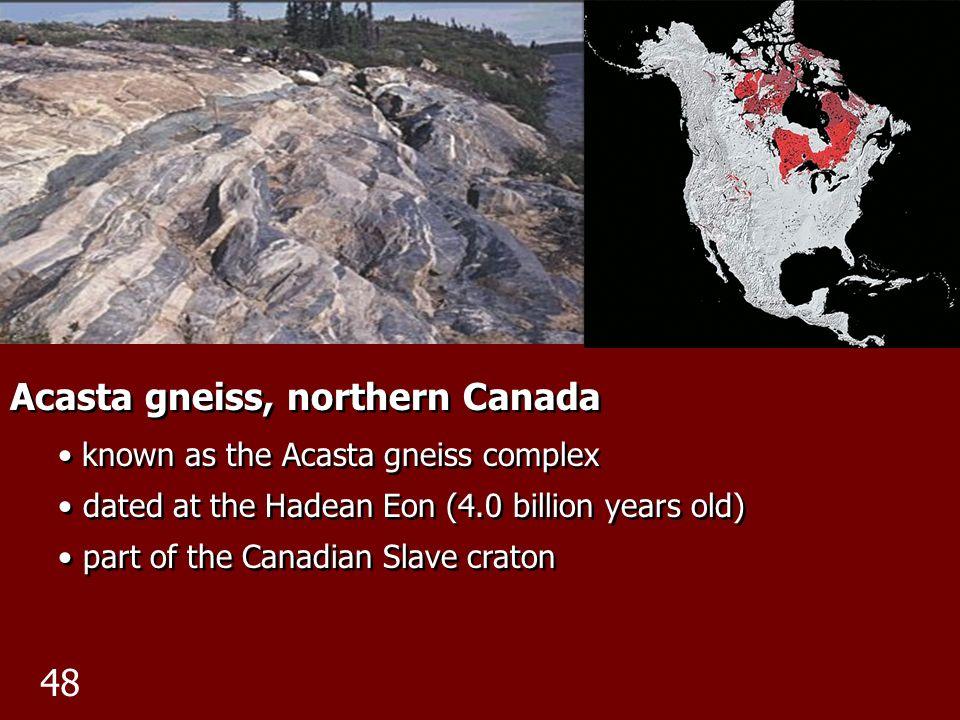 Acasta gneiss, northern Canada
