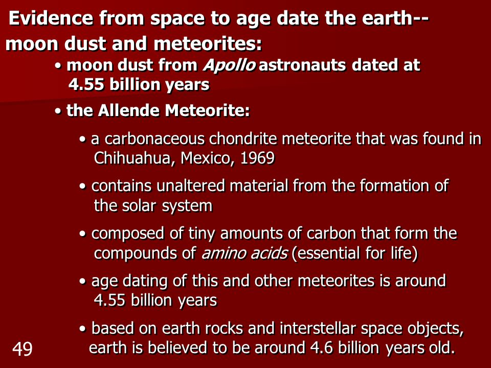 Evidence from space to age date the earth-- moon dust and meteorites: