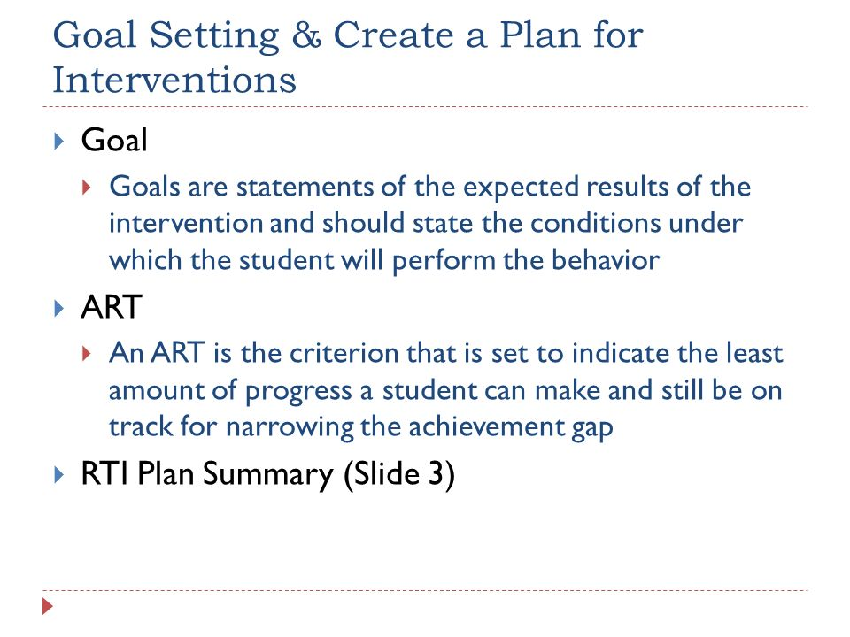 Goal Setting & Create a Plan for Interventions