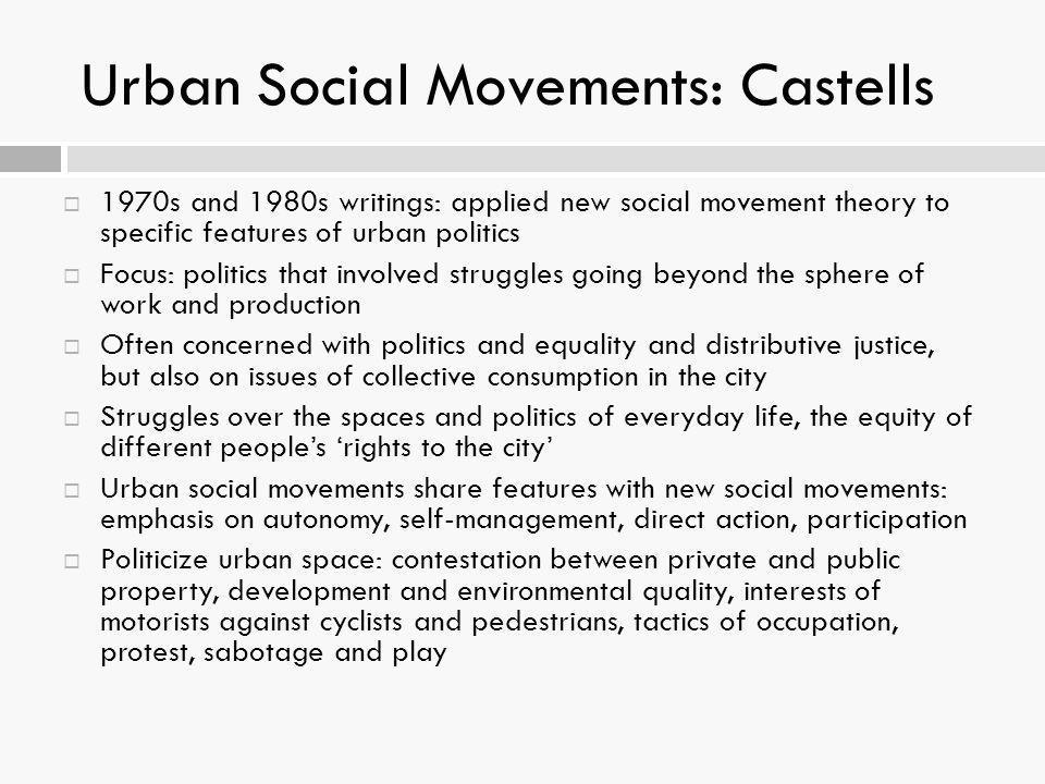 Urban Social Movements: Castells