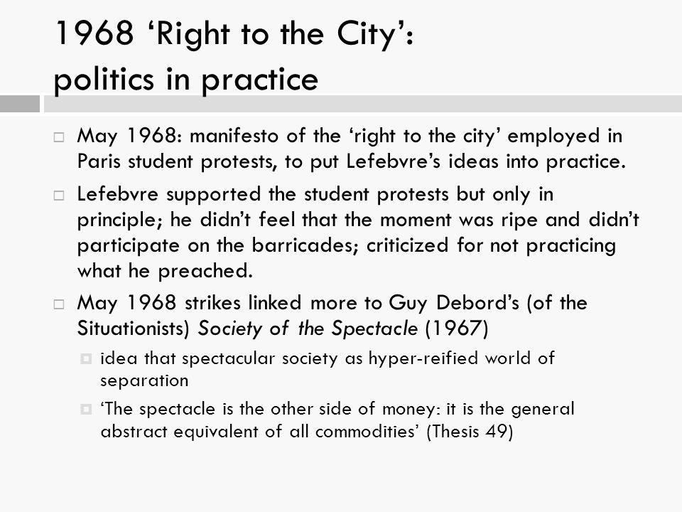 1968 'Right to the City': politics in practice