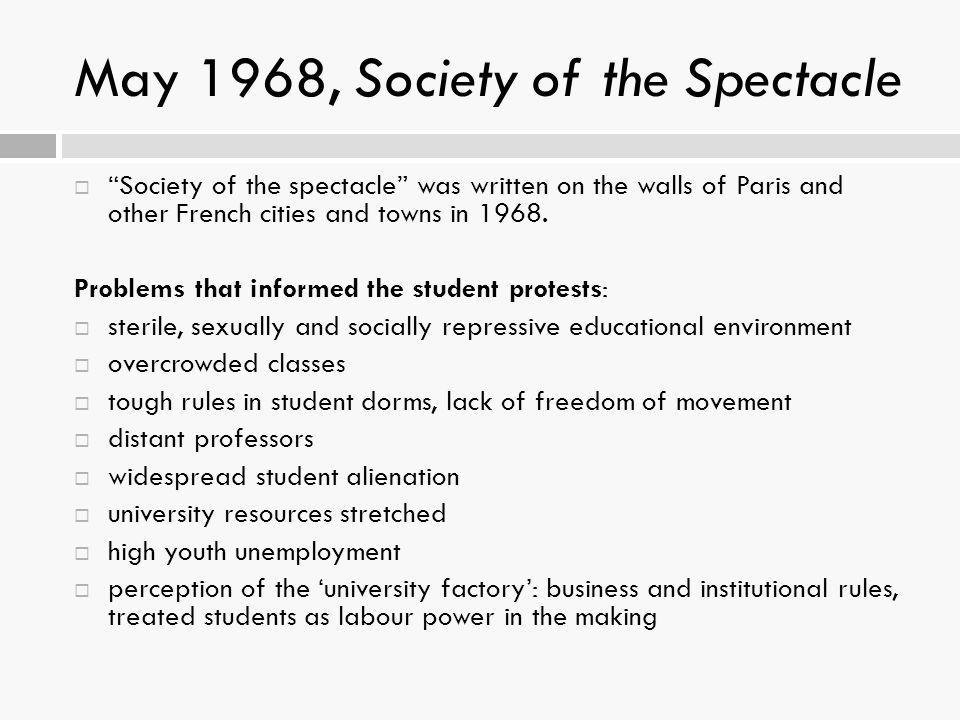 May 1968, Society of the Spectacle
