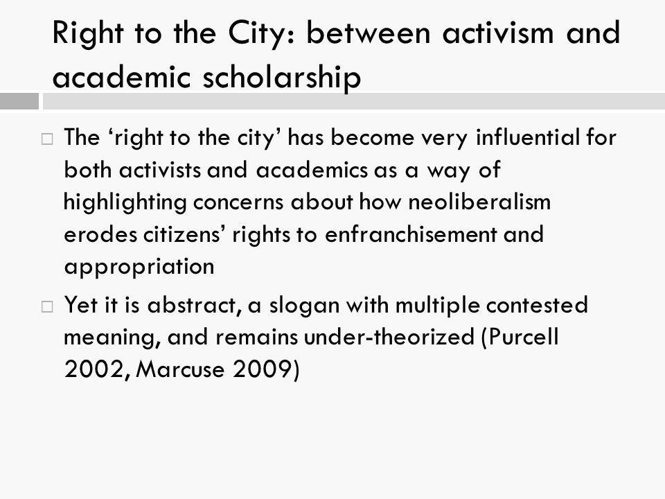 Right to the City: between activism and academic scholarship