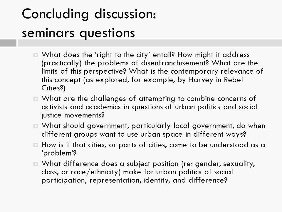 Concluding discussion: seminars questions