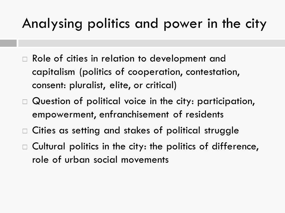 Analysing politics and power in the city
