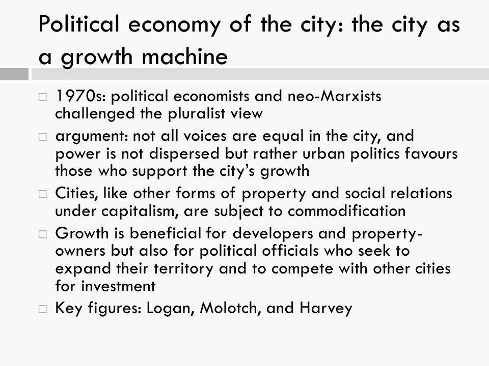Political economy of the city: the city as a growth machine