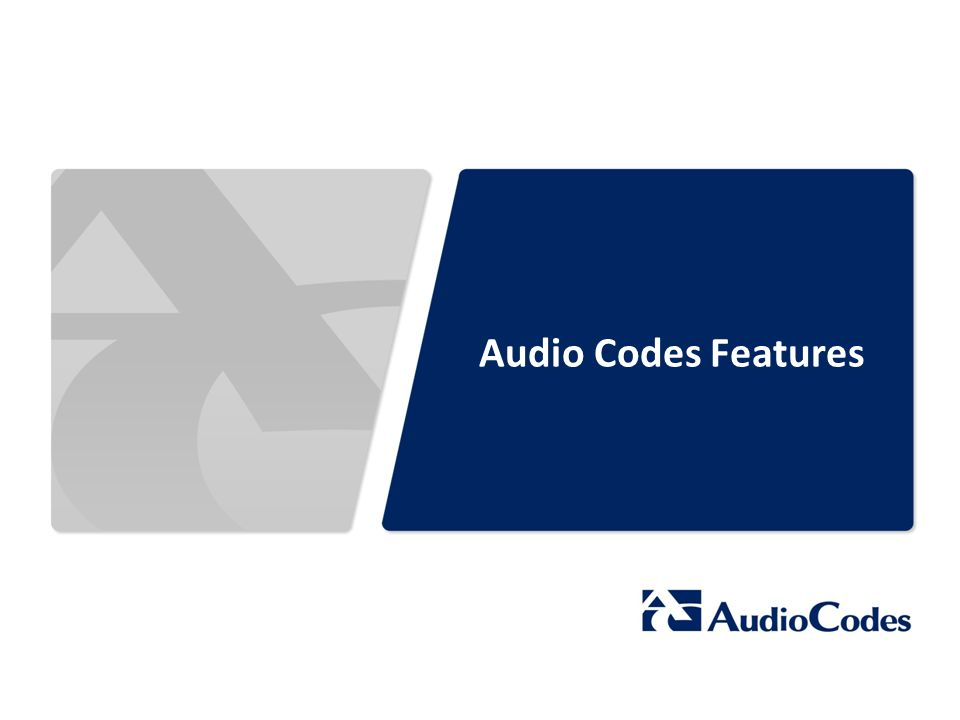 Audio Codes Features