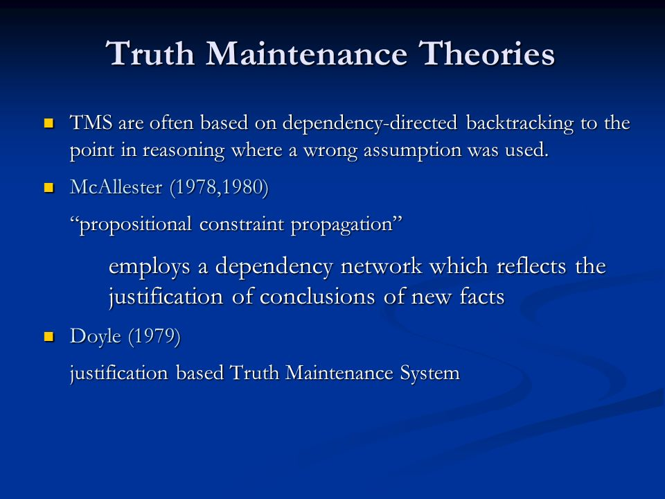 Truth Maintenance Theories