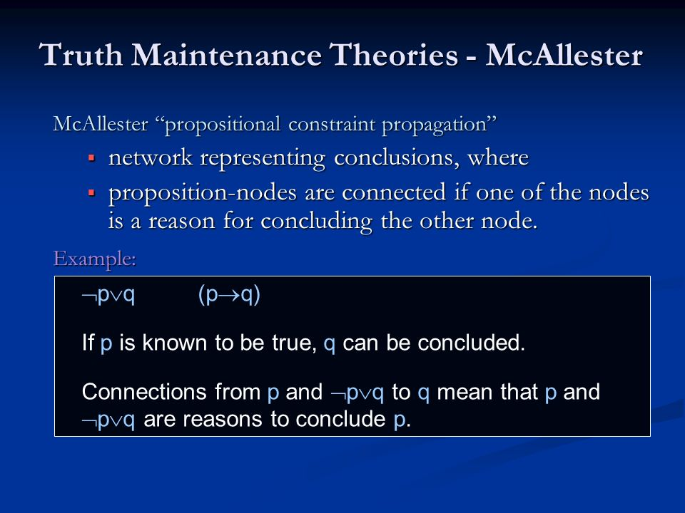 Truth Maintenance Theories - McAllester
