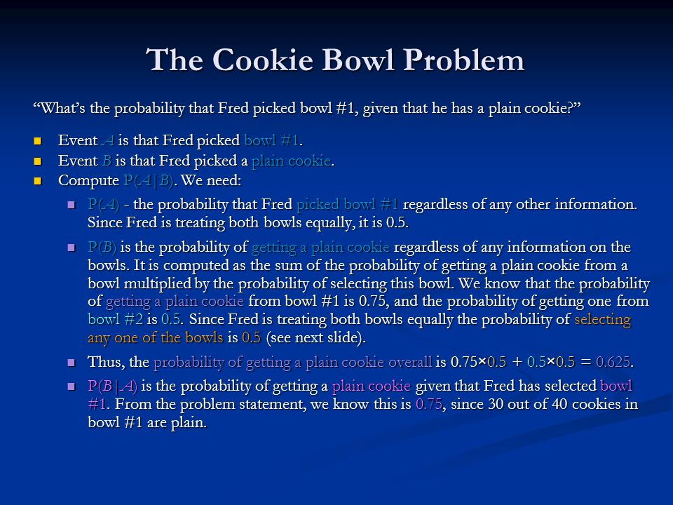 The Cookie Bowl Problem