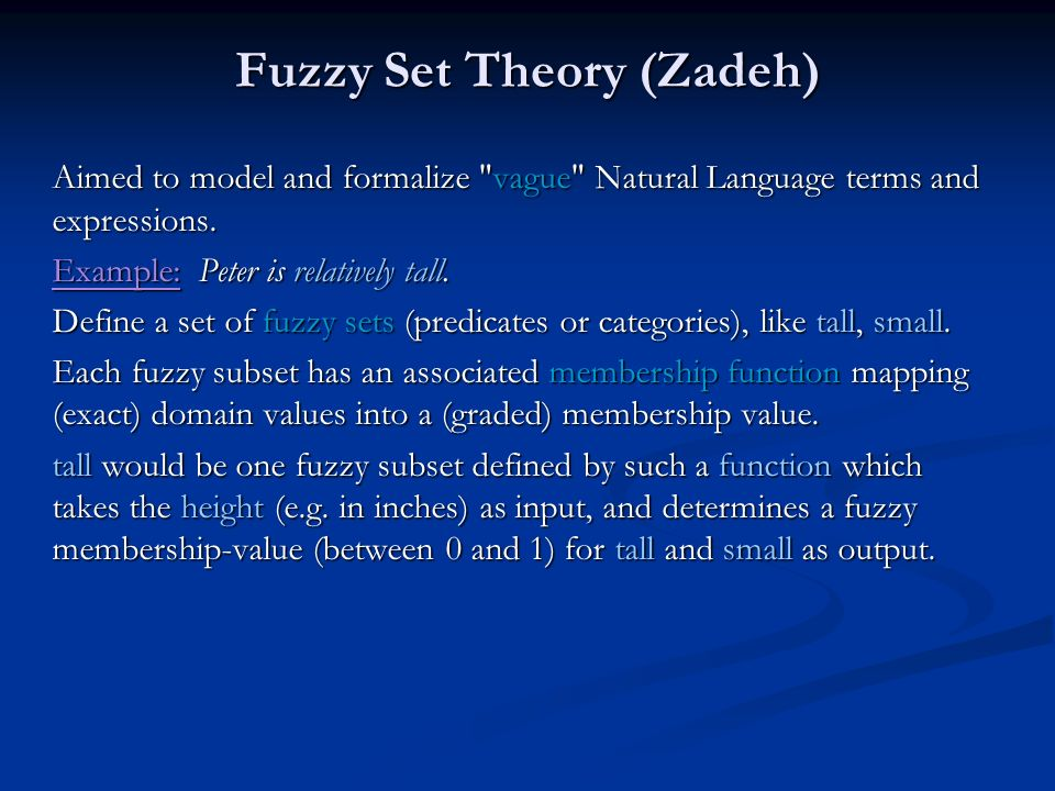 Fuzzy Set Theory (Zadeh)