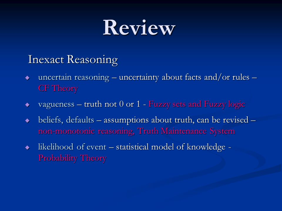 Review Inexact Reasoning