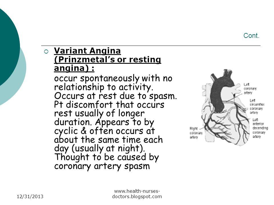 Cont. Variant Angina (Prinzmetal's or resting angina) :