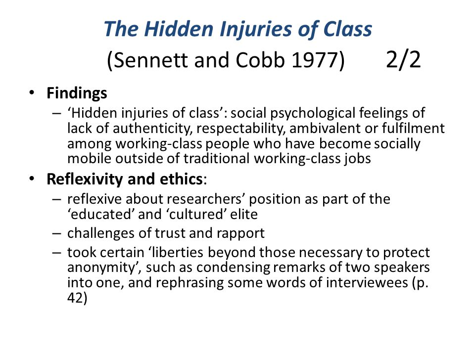 The Hidden Injuries of Class (Sennett and Cobb 1977) 2/2