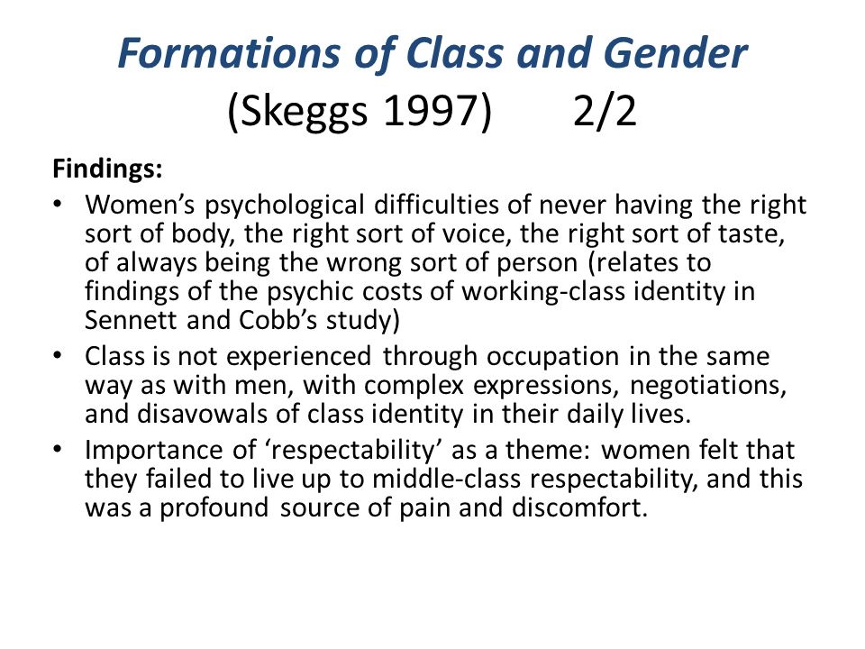 Formations of Class and Gender (Skeggs 1997) 2/2
