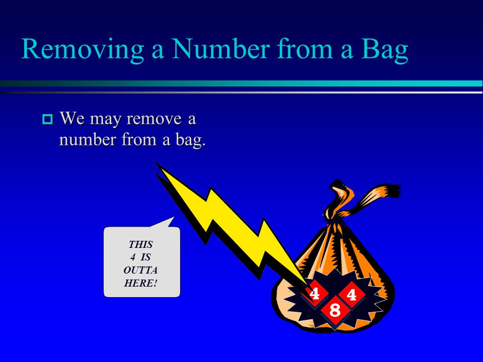 Removing a Number from a Bag
