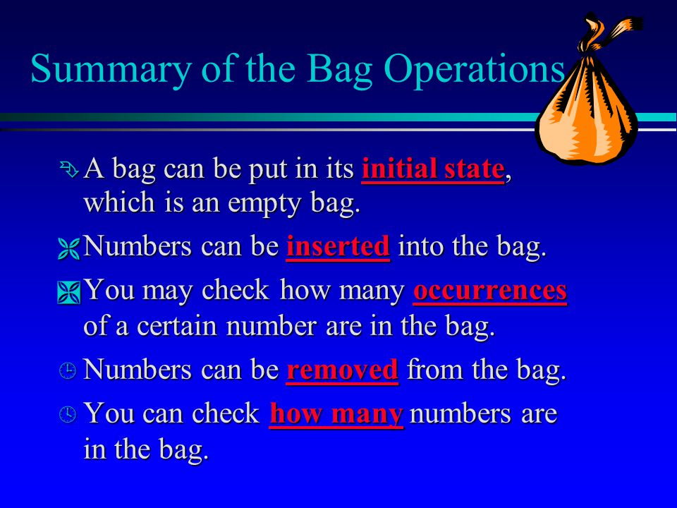 Summary of the Bag Operations