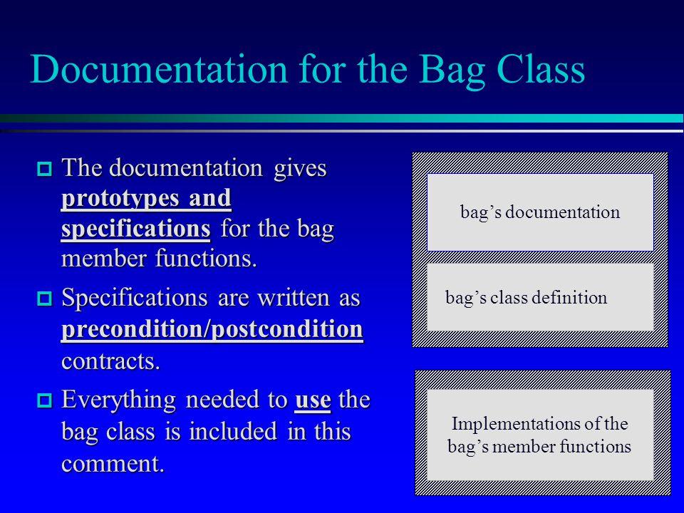 Documentation for the Bag Class