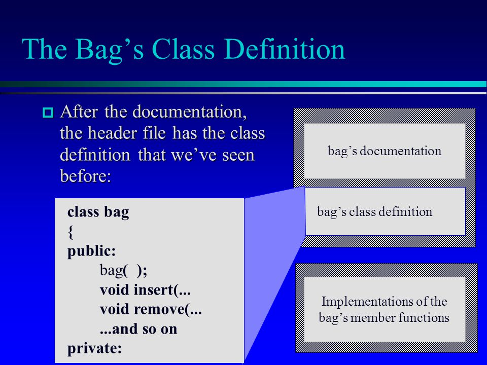 The Bag's Class Definition