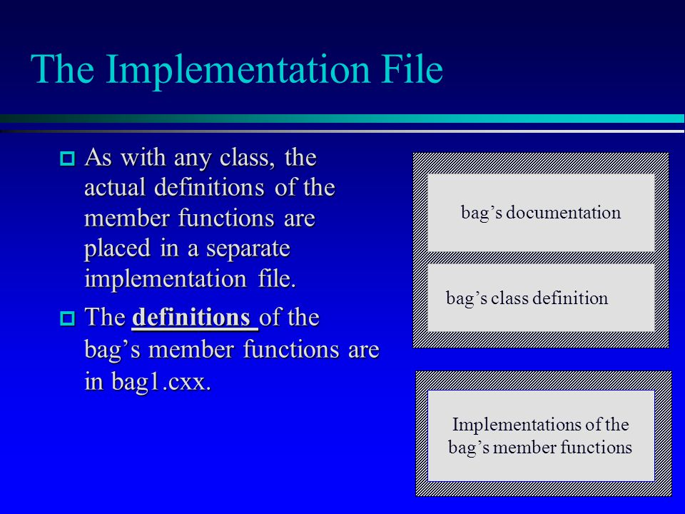 The Implementation File