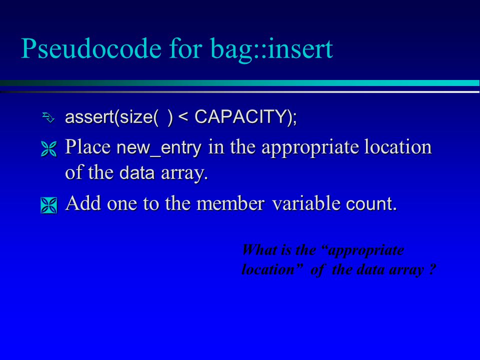 Pseudocode for bag::insert