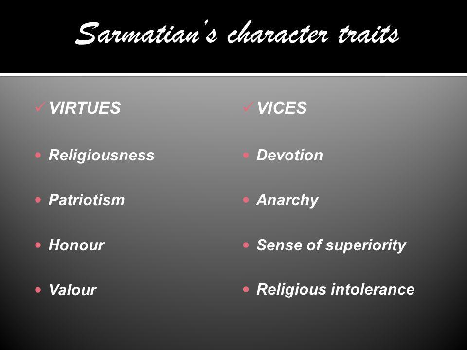 Sarmatian's character traits