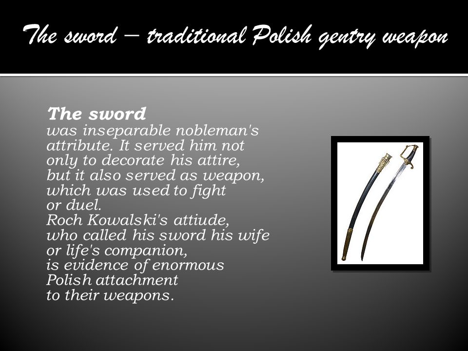 The sword – traditional Polish gentry weapon