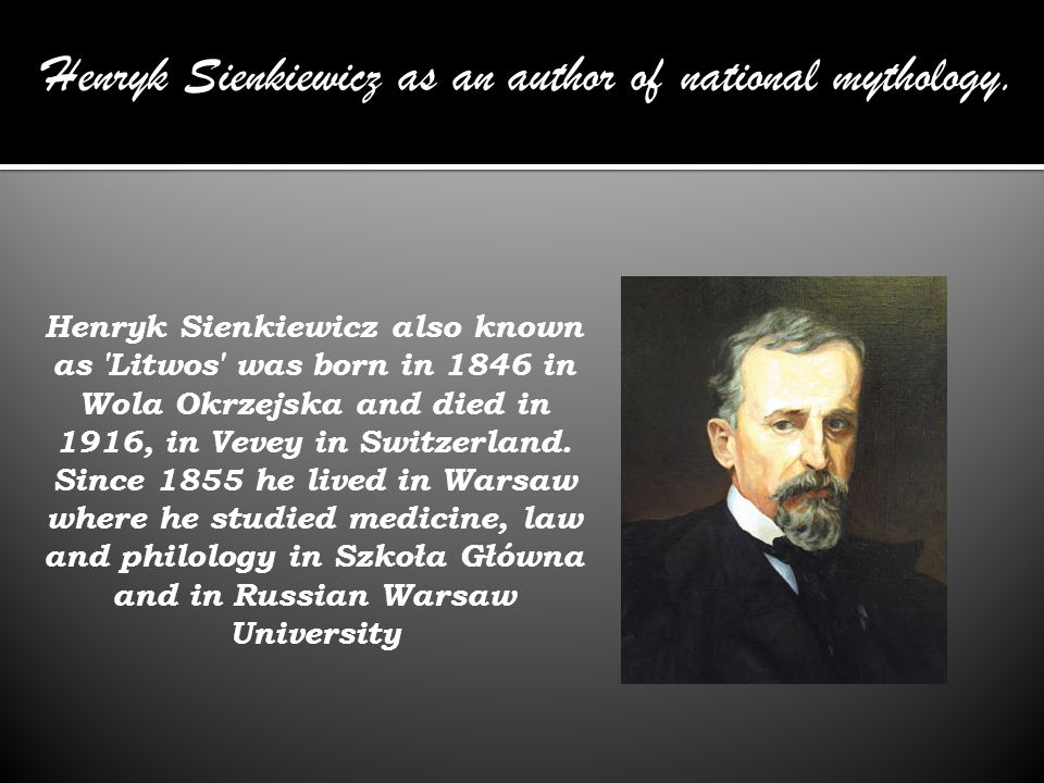 Henryk Sienkiewicz as an author of national mythology.