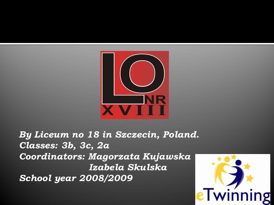 By Liceum no 18 in Szczecin, Poland.