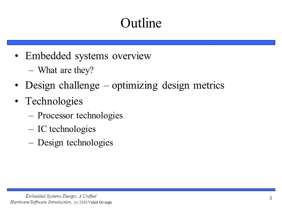 Outline Embedded systems overview