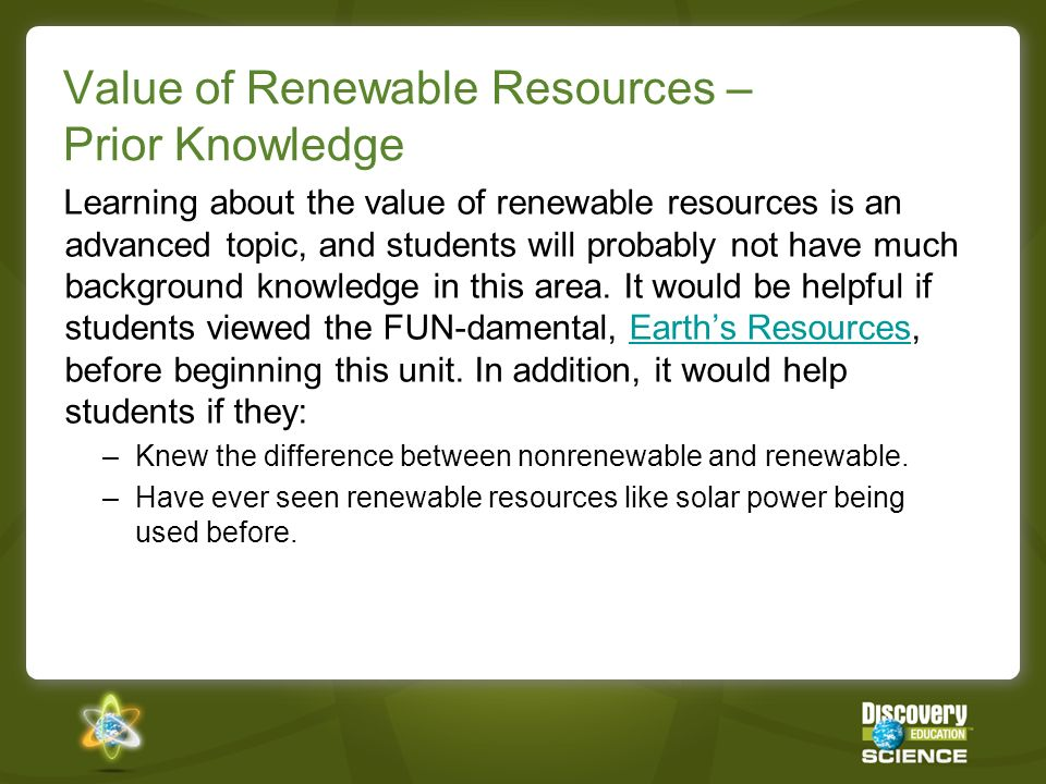 Value of Renewable Resources – Prior Knowledge