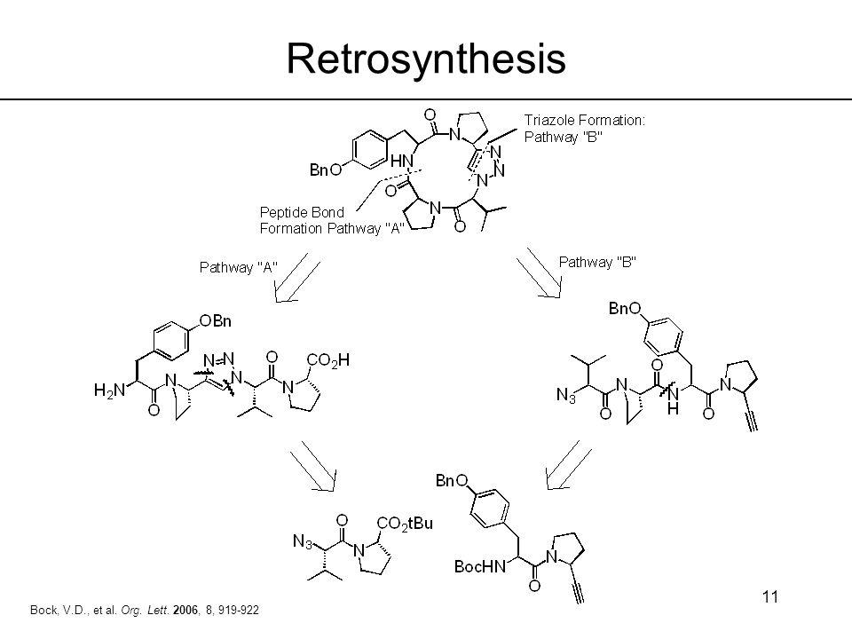 Retrosynthesis Bock, V.D., et al. Org. Lett. 2006, 8, 919-922