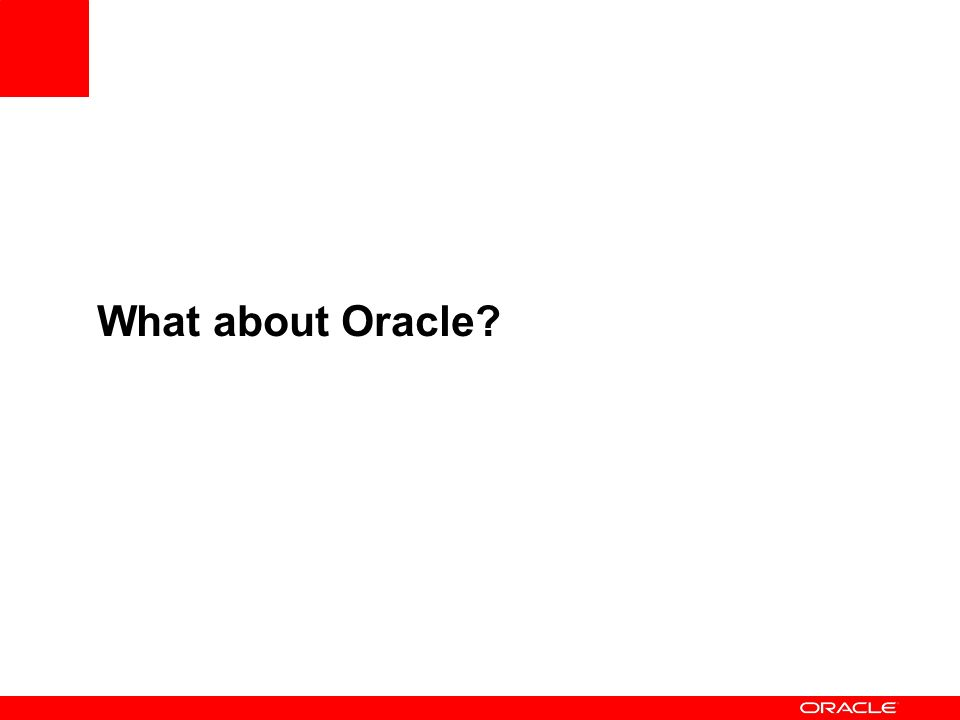 What about Oracle