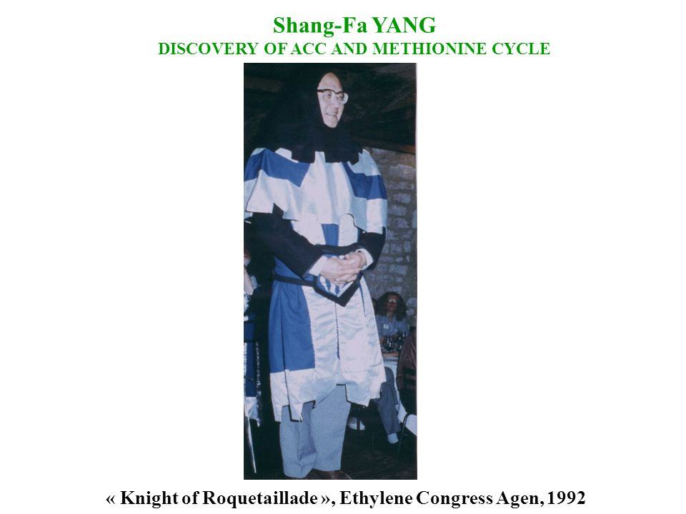 Shang-Fa YANG DISCOVERY OF ACC AND METHIONINE CYCLE.