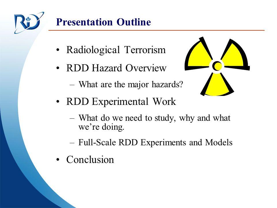 Radiological Terrorism RDD Hazard Overview