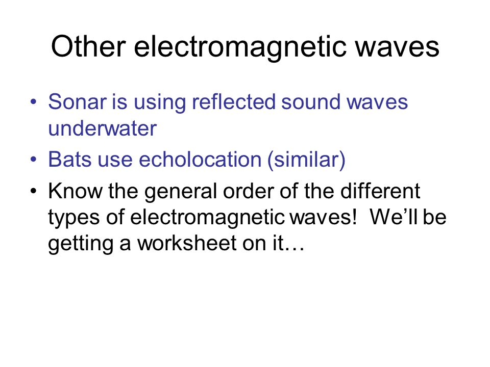 Other electromagnetic waves