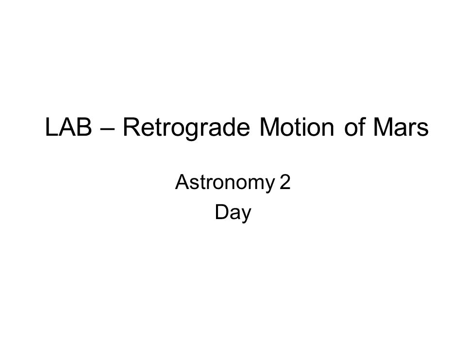 LAB – Retrograde Motion of Mars