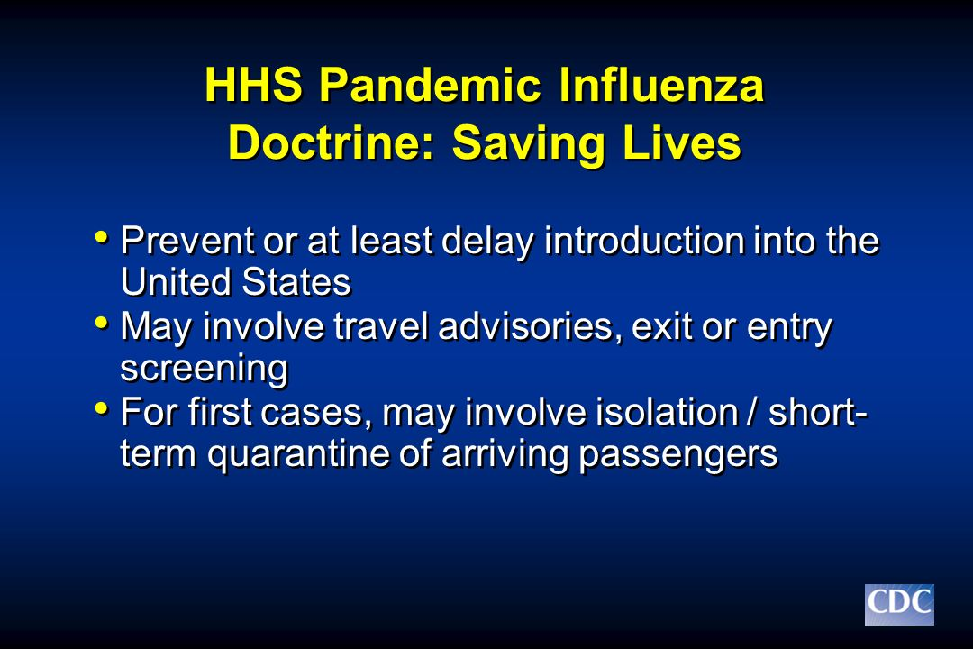 HHS Pandemic Influenza Doctrine: Saving Lives