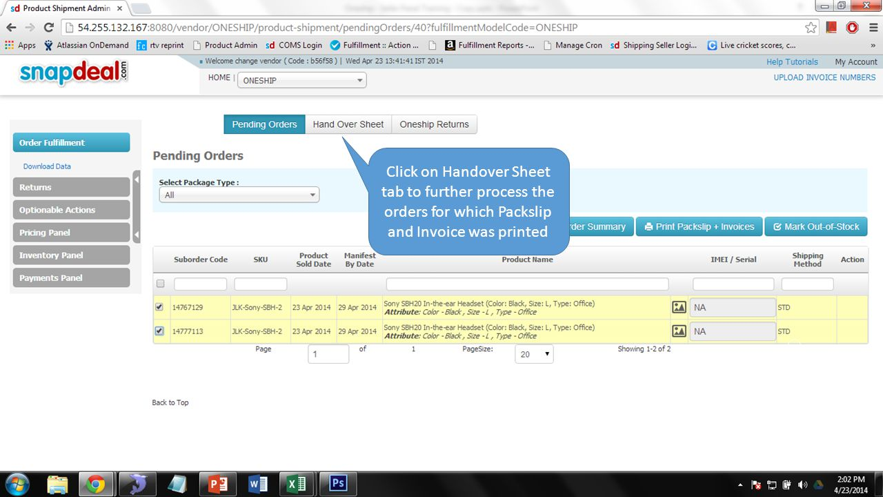 Click on Handover Sheet tab to further process the orders for which Packslip and Invoice was printed