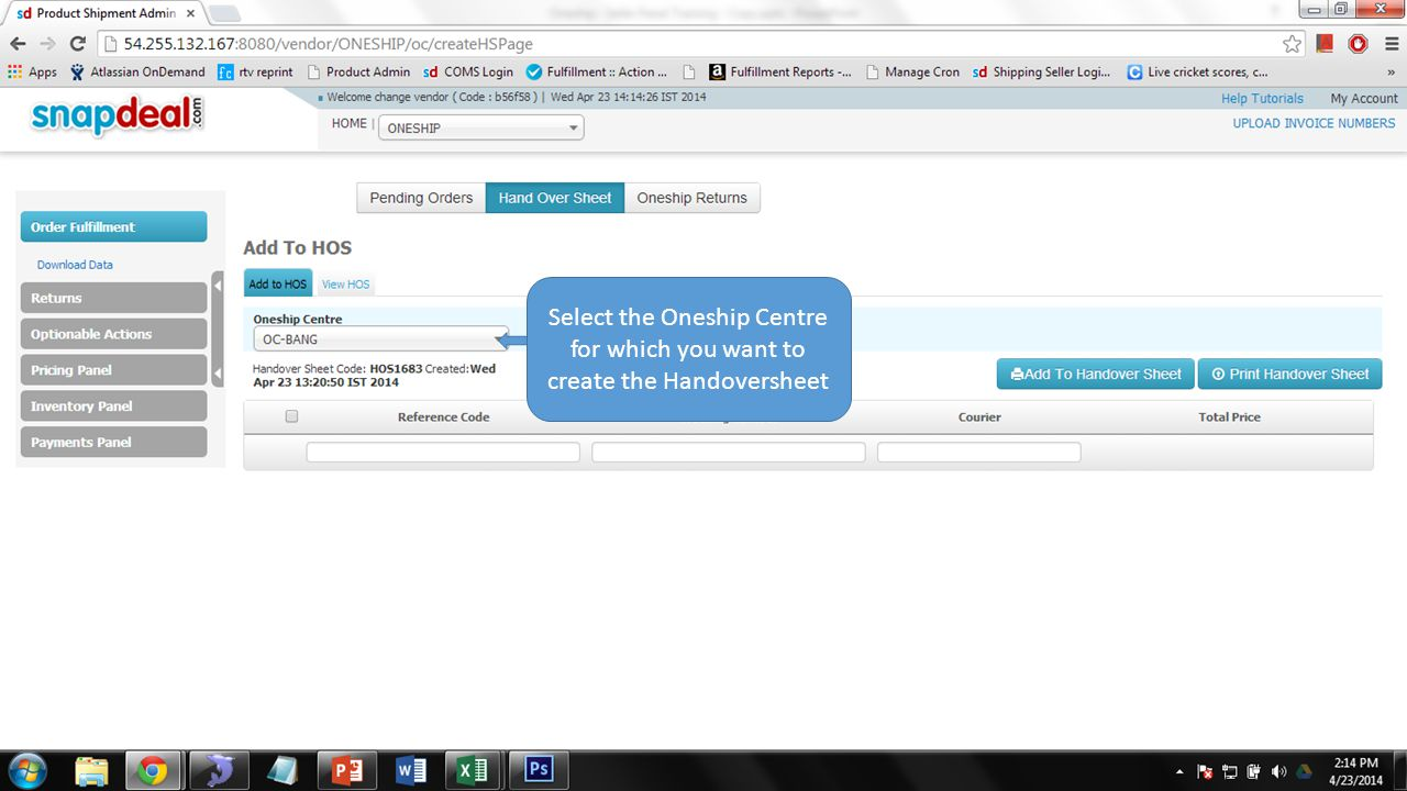 Select the Oneship Centre for which you want to create the Handoversheet