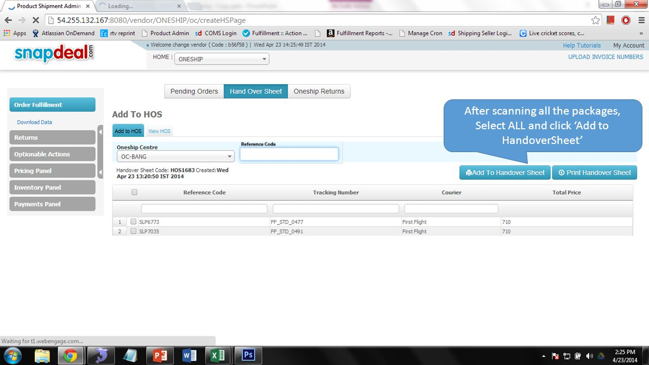 After scanning all the packages, Select ALL and click 'Add to HandoverSheet'