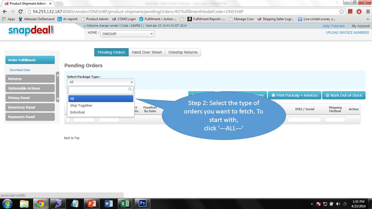 Step 2: Select the type of orders you want to fetch. To start with,
