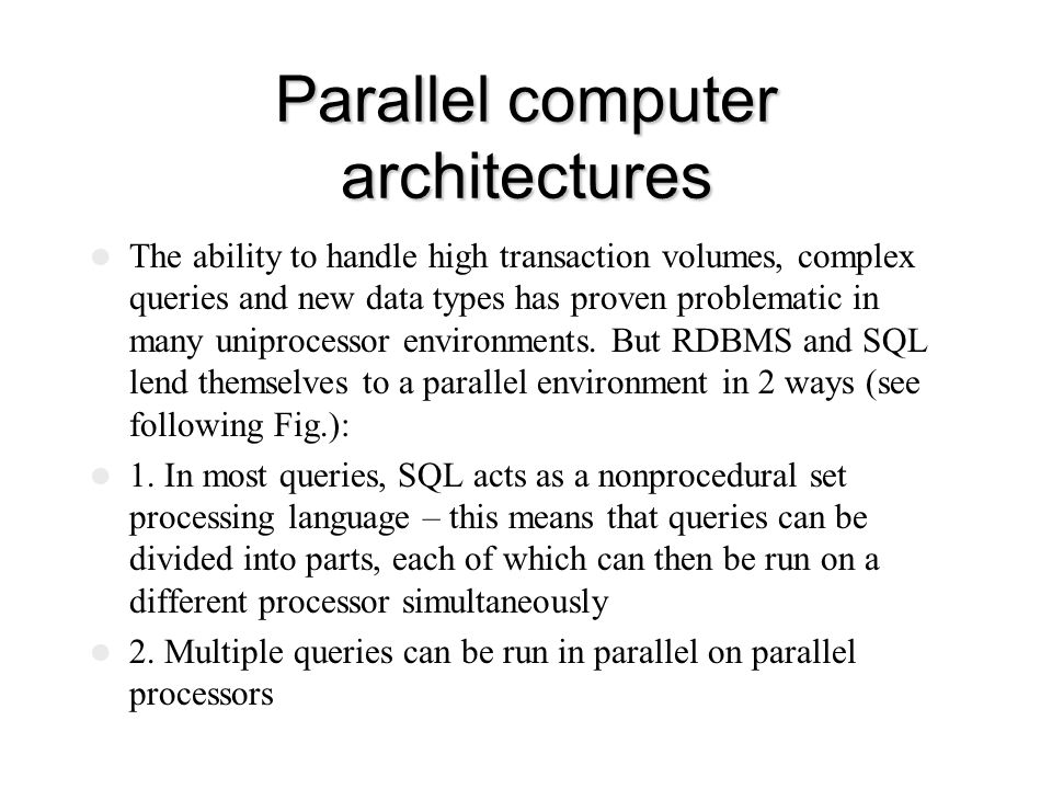 Parallel computer architectures