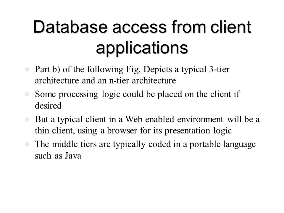Database access from client applications