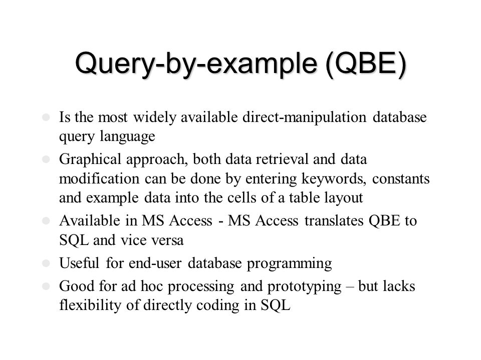 Query-by-example (QBE)