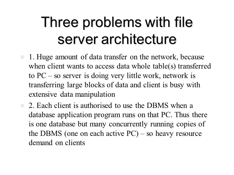 Three problems with file server architecture