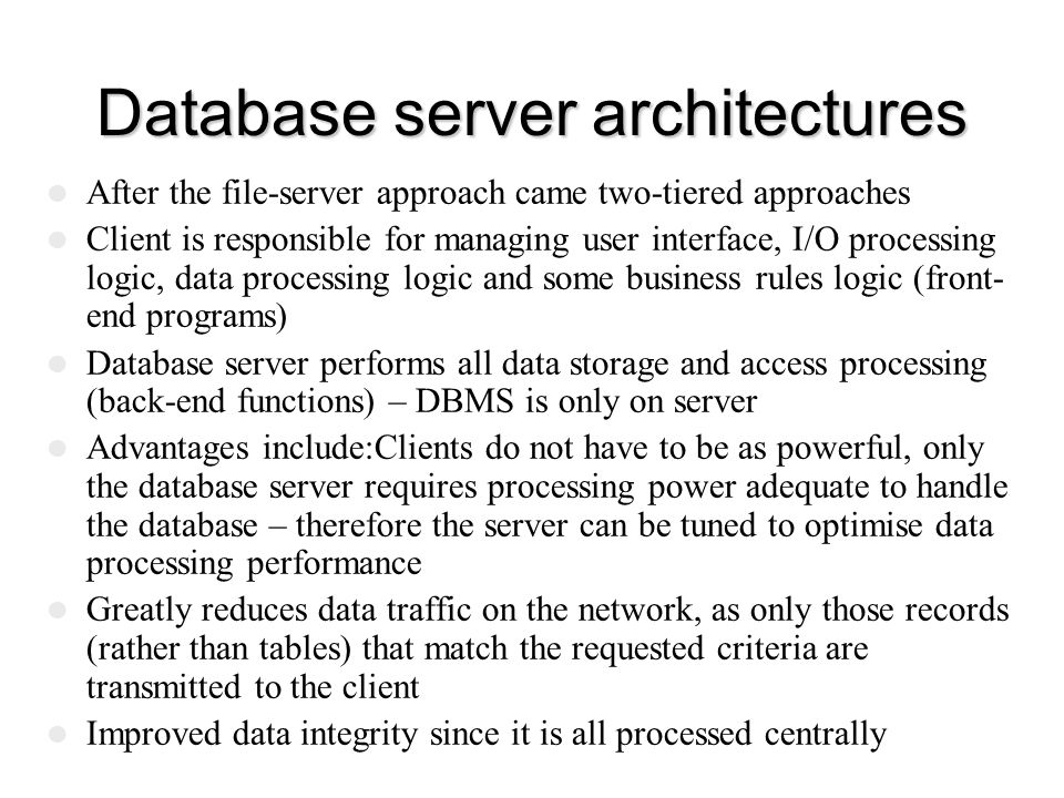 Database server architectures