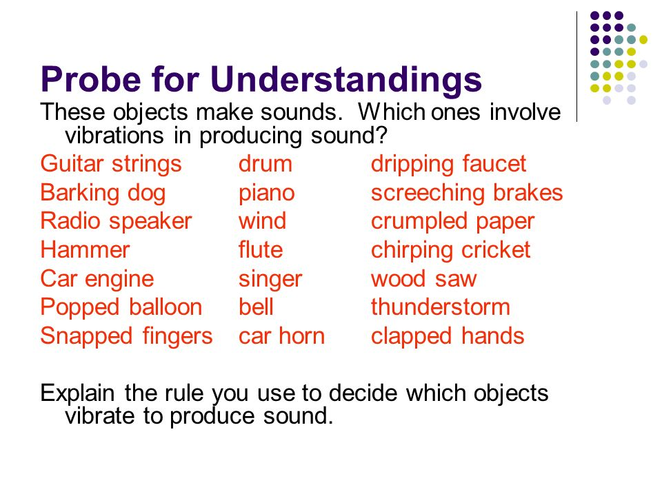 Probe for Understandings